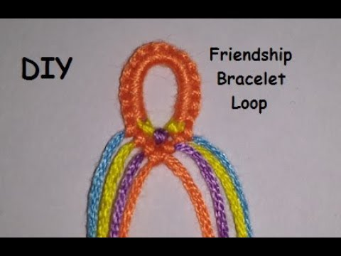 How To Make Loops For Narrow Friendship Bracelets Tutorial