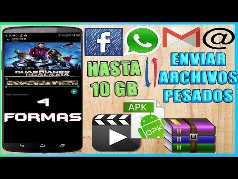 Cómo Enviar Videos ó Archivos De 1 GB O Más Por Whatsapp, Facebook O Correo | Sin Apps 4 Métodos