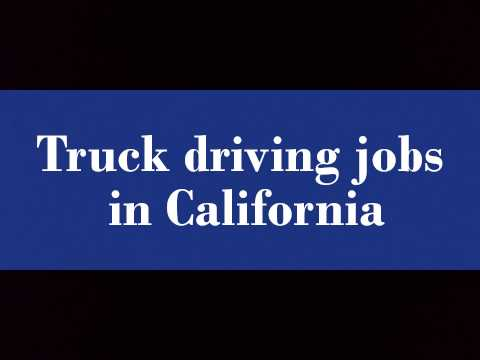 Truck driving jobs in California