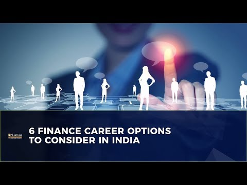Finance Career in India | 6 Financial Jobs You Should Consider