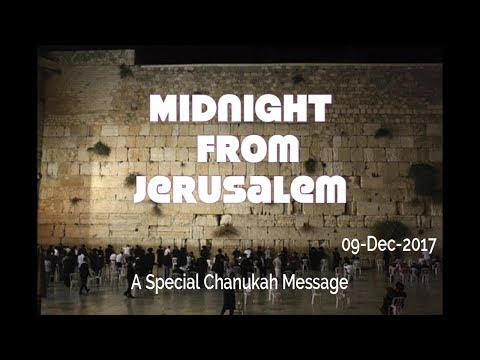 Midnight from Jerusalem 09-Dec-2017