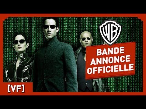 MATRIX - Bande Annonce Officielle (VF) - Keanu Reeves / Laurence Fishburne / Wachowski