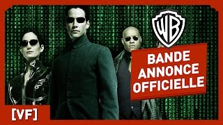 matrix bande annonce officielle vf keanu reeves laurence fishburne wachowski