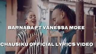 Barnaba ft Vanessa Mdee - Chausiku [Lyrics]