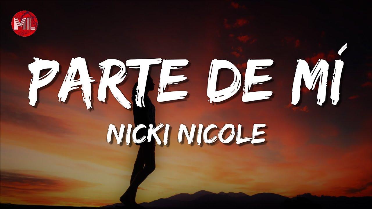 Nicki Nicole - Parte de Mí (Letra / Lyrics)