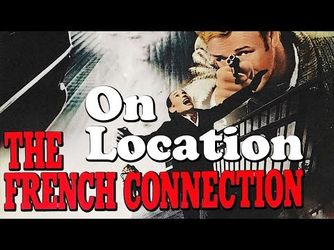 On Location: The French Connection Chase  Filming Locations