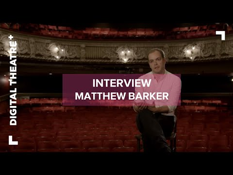 Matthew Barker - Things I Know To Be True | Interview | Frantic Assembly | Digital Theatre+