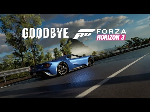 Good Bye Forza Horizon 3 And Australia - Ford GT Cinematic