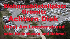 Wohmobil-Stellplatz Grömitz am Lensterstrand ( Ostsee) ! Achtern Diek ! Nähe Kellenhusen und Dahme!