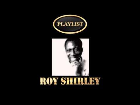 Roy Shirley Playlist