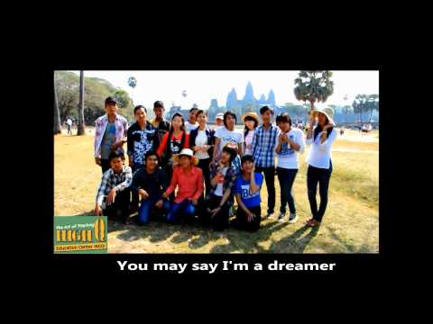 "High Q Cambodia (NGO) - Students singing ""Imagine"" by John Lennon (Cover)"