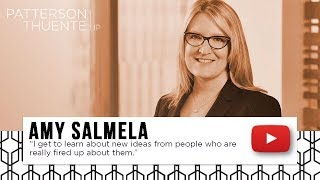 Intellectual Property Attorney Video Amy Salmela learn about new ideas from people
