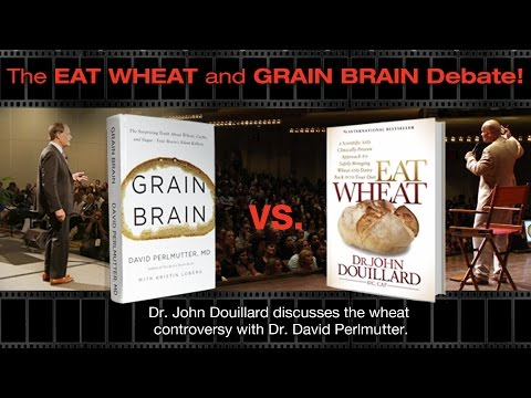 The Eat Wheat and Grain Brain Debate