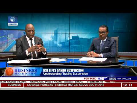 Nigerian Stock Exchange lifts Oando Suspension Pt.2 |Business Morning|