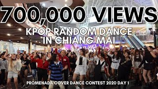 KPOP RANDOM DANCE CHALLENGE IN CHIANG MAI , THAILAND #PromenadaCoverDanceContest2020 Day 1