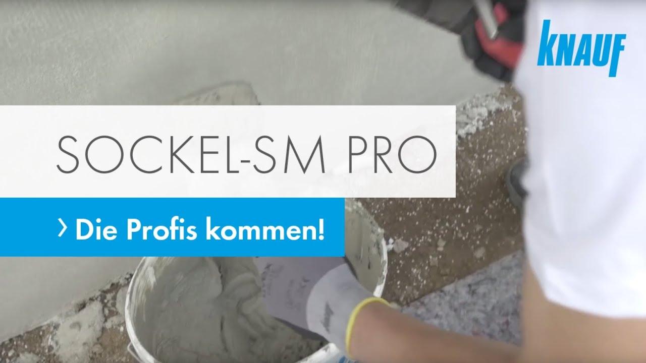 Die Profis Kommen Knauf Sockel Sm Pro Youtube