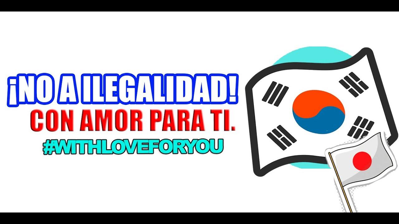 ¡NO A LA ILEGALIDAD! , Con amor para TI.