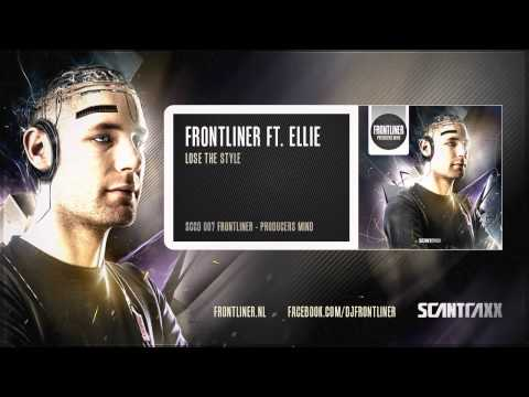 Frontliner ft. Ellie - Lose The Style (HQ Preview)