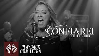 Dylian Rocha l Confiarei [PLAYBACK COM LETRA]