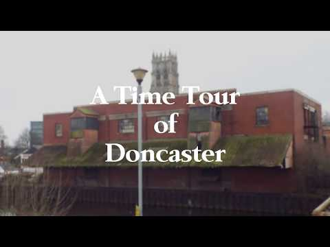 A Time Tour of Doncaster