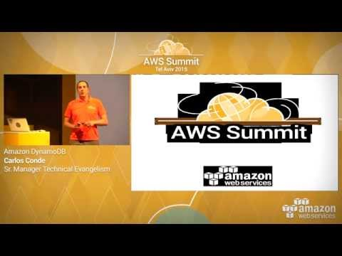 AWS Summit Series 2015 | Tel Aviv: Amazon DynamoDB