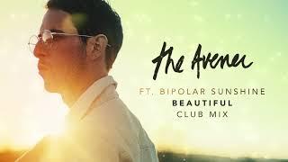 The Avener – Beautiful [ Club Mix ]