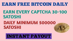 UNLIMITED EARN FREE BITCOIN|EVERY CAPTCHA 100 SATOSHI|INSTANT PAYOUT
