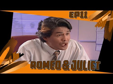 Romeo & Juliet | Episod 11