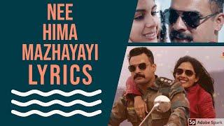 Nee Hima Mazhayayi Lyrics Video | Edakkadu Battalion 06 | Tovino Thomas | Kailas Menon | Harisankar