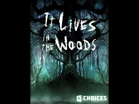 Choices: Stories You Play - It Lives In The Woods Chapter 7