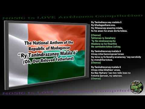 "Madagascar National Anthem ""Ry Tanindrazanay Malala ô"" INSTRUMENTAL with lyrics"