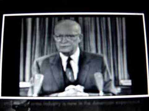 Eisenhower warns us of the military industrial complex