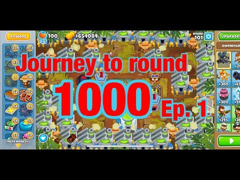 Bloons TD 6 journey to round 1000 ep.1