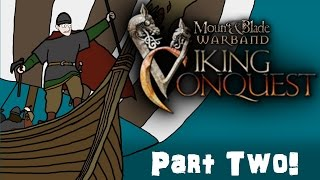 Mount & Blade Viking Conquest Gameplay Part Two
