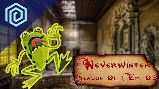Neverwinter | Season 01 Episode 03 | A Nice Day For A Mysterious Wedding