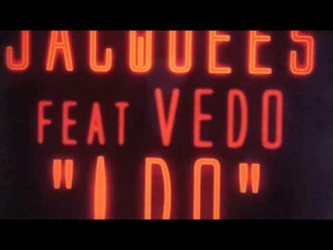 Jacquees ft Vedo - I Do