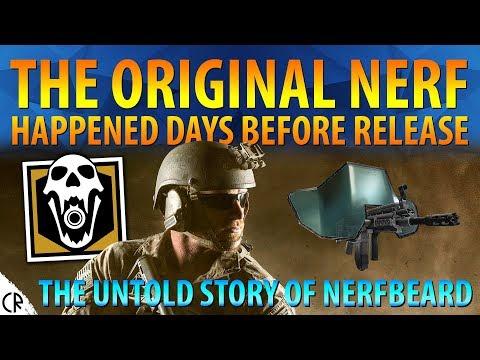 The Untold Story of Nerfbeard - The Original Nerf - Tom Clancy's Rainbow Six Siege