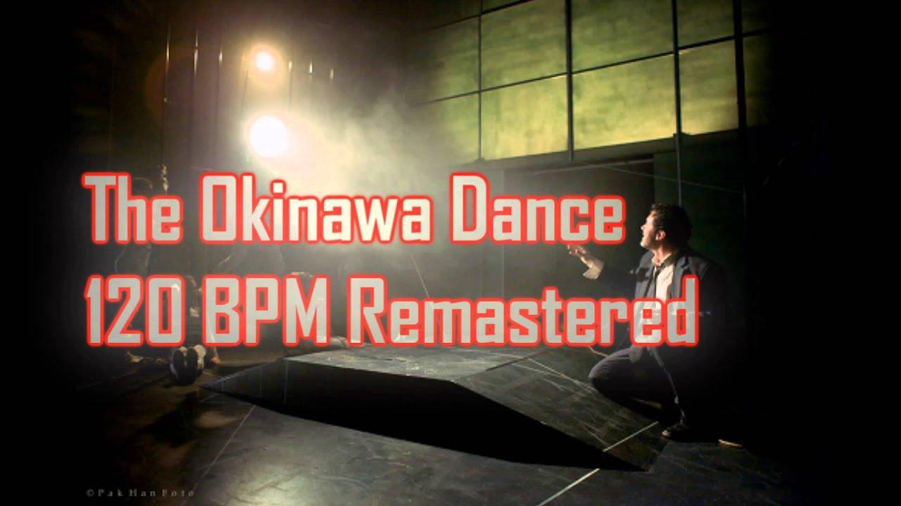 The Okinawa Dance 120 BPM Remastered -- Electro/Dance -- Royalty Free Music