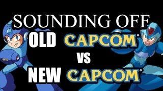 Sounding Off: Mega Man & Old Capcom VS New Capcom