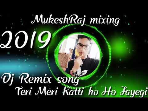 Teri Meri  Katti Ho Jayegi Holi Dj Song 2019