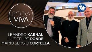 Roda Viva   Mario Sergio Cortella, Leandro Karnal e Luiz Felipe Pondé   16/12/2019