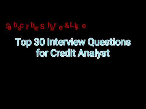 Part-1| Common 30 Credit Analysts Interview Questions