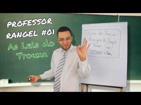 Professor Rangel #01 - As Leis Do Trouxa