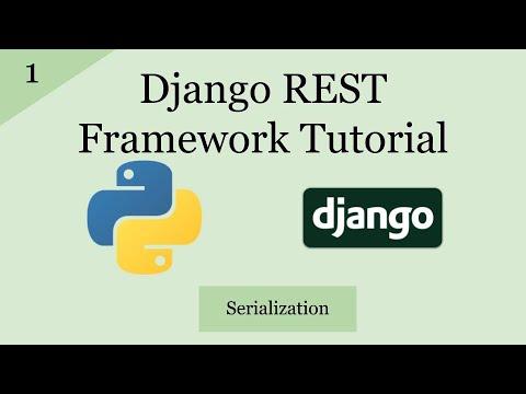 Django REST Framework Tutorial | Serialization