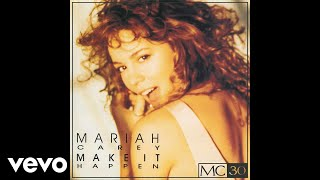 Mariah Carey - Make It Happen (Extended Version - Official Audio)