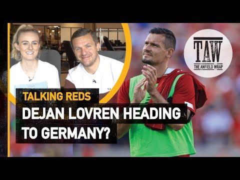 Dejan Lovren Off To Germany?  Talking Reds
