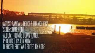 Video Come Home - By Panda, J-Deuce & Frankie Figz - Rounds Down Range Dec 15th download MP3, 3GP, MP4, WEBM, AVI, FLV Agustus 2019
