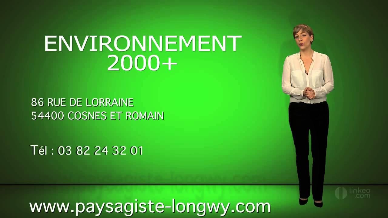 Entreprise Amenagement Exterieur Moselle sarl environnement 2000+ paysagiste sur longwy en meurthe-et-moselle (54)