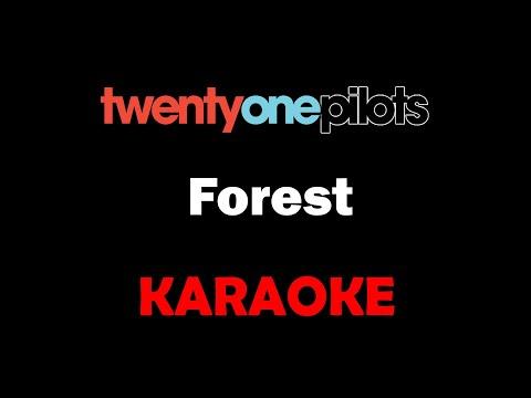 Twenty One Pilots - Forest (Karaoke)