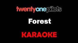 Twenty One Pilots - Forest (Karaoke)